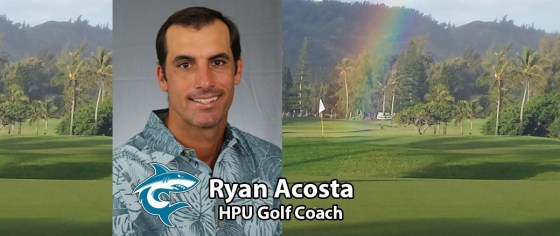 Ryan Acosta New Golf Coach Hawaii Pacific University